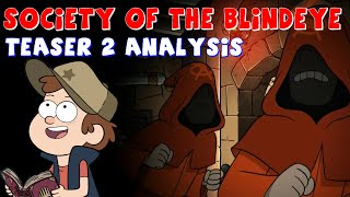 Gravity Falls: Blindeye Secrets Revealed - Society of the Blindeye (Teaser 2 Analysis)