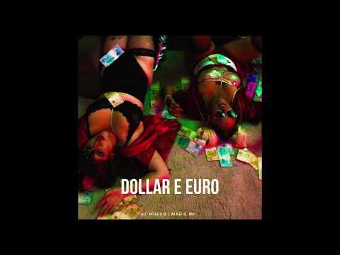 Taz Mureb e Marie MC - Dollar & Euro [ prod. DJ Pamplona ]
