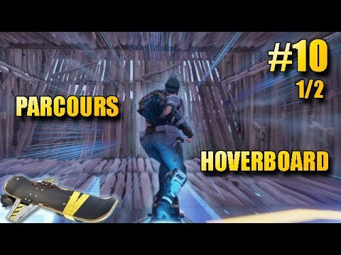 Fortnite | Notre circuit d'HOVERBOARD ! Partie 1 (Épisode 10) [Fr]