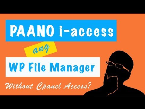 WordPress Tagalog Tutorials | I-access ang WordPress File Manager Without Cpanel Acces | 2019 thumbnail