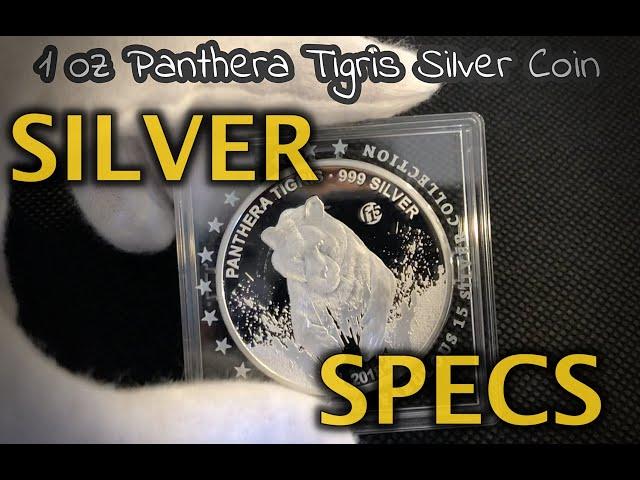 SILVER SPECS- 1 oz Laos Panthera Tigris Silver Coin