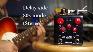 NUX ATLANTIC Delay&Reverb review by Vinai T