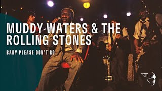 Muddy Waters & The Rolling Stones - Baby Please Don't Go (Live At Checkerboard Lounge) Video