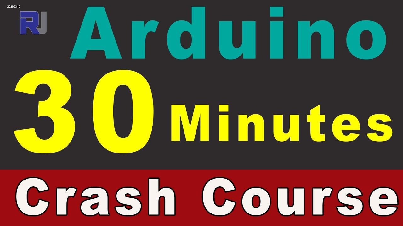Robojax Crash Course on Arduino: Learn Arduino in 30 Minutes