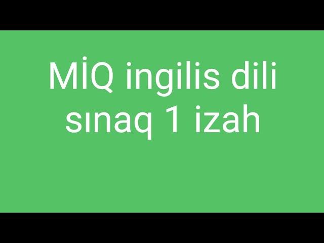 Miq Ingilis Dili Sinaq 1 Orta Youtube