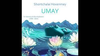 Shontchalai Hovenmey. Umay. 2017