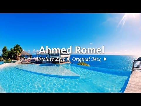 Ahmed Romel - Absolute Zero (Original Mix)