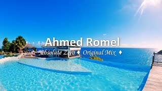 Ahmed Romel - Absolute Zero (Original Mix)