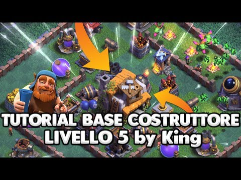 SPECIALE !!! | TUTORIAL SALA DEL COSTRUTTORE Lv 5 By KING | CLASH OF CLANS