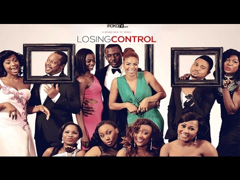 Losing Control  Latest 2015 Nigerian Nollywood Drama TV Show English Full HD