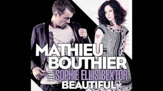 Mathieu Bouthier & Sophie Ellis Bextor - Beautiful (Mischa Daniels Remix)