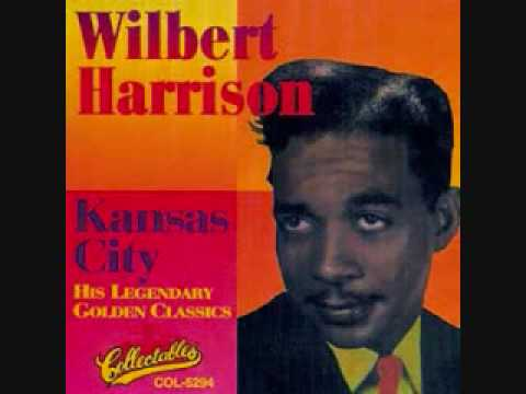 Wilbert Harrison-Kansas City.wmv