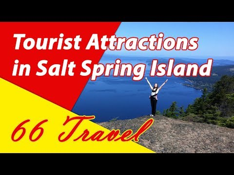 List 8 Tourist Attractions in Salt Spring Island, British Columbia   Travel to Canada