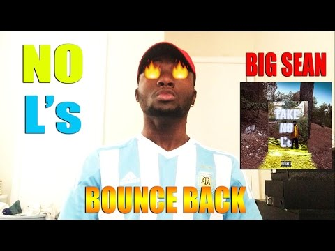 Big Sean - Bounce Back (Review/Reaction)
