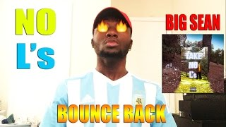 Baixar Big Sean - Bounce Back (Review/Reaction)