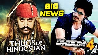Shahrukh's DHOOM 4 Is Dependent On Aamir's Thugs Of Hindostan; Know The Reason
