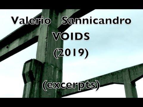 Valerio Sannicandro VOIDS (2019) - Five Excerpts