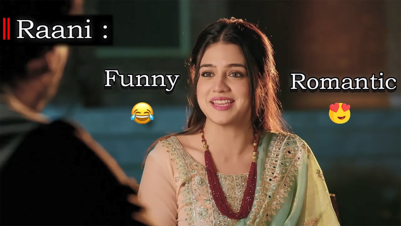 Raani  Funny + Romantic  Scene  Ehd e Wafa  Best Scenes  Episode 17 