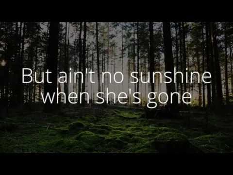 Bill Withers - Ain't no Sunshine (Lyrics)