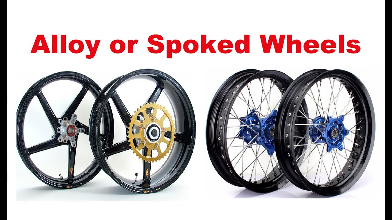 Motorcycle Touring - Spoked Wheels vs  Alloy Wheels - What you have to know?