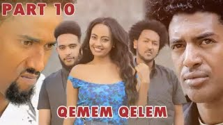 New Eritrean Series movie  2020 -QEMEM QELEM  part 10 //ቀመም ቀለም 10ይ ክፋል