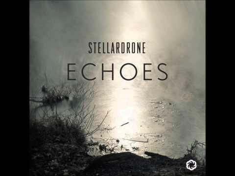 Stellardrone - Echoes [Full Album]