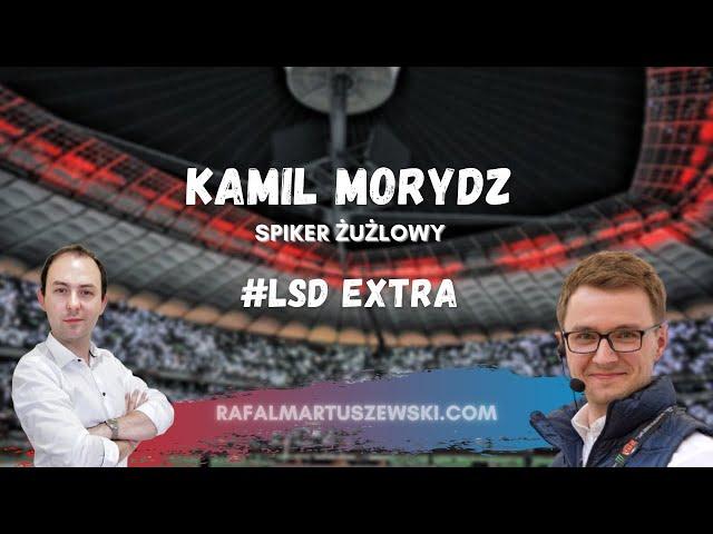 #LSDExtra [3]: Kamil Morydz (Spiker Żużlowy)