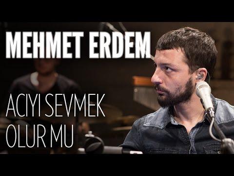 Mehmet Erdem -  Acıyı Sevmek Olur Mu (JoyTurk Akustik)
