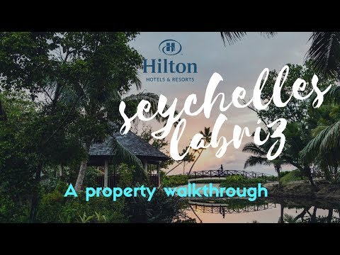 Hilton Seychelles Labriz Resort & Spa Property Walkthrough a