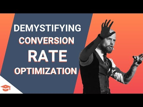 Conversions: Demystifying Conversion Rate Optimization
