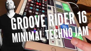 Minimal Techno jam using Grooverider GR16