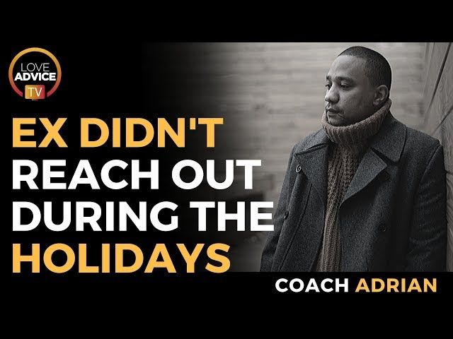 No Holiday Contact | Ex Didn't Reach Out On A Holiday