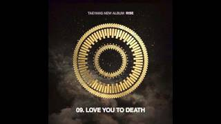 TAEYANG - LOVE YOU TO DEATH + ENG LYRICS