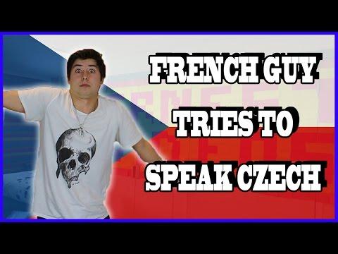 FRENCH GUY TRIES TO SPEAK CZECH