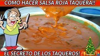 RIQUISIMA SALSA TAQUERA (LA SALSA QUE LOS TAQUEROS NO QUIEREN QUE SEPAS)