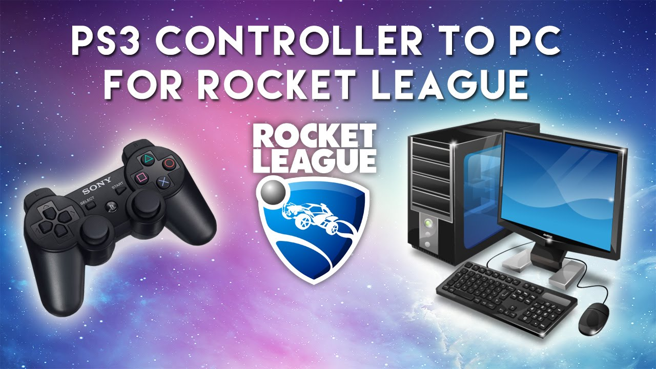 How to Connect PS3 Controller to PC for Rocket League (and other ...