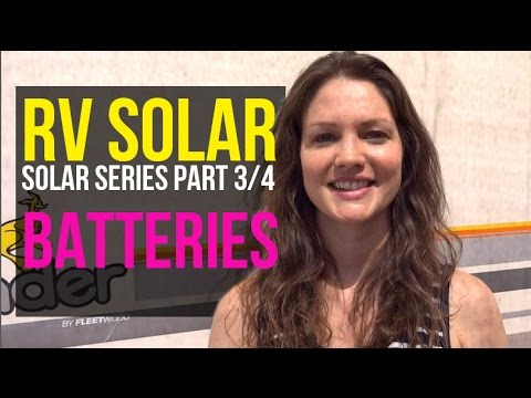 RV Solar Living Basics: Batteries & Lithium-Ion vs Lead Acid