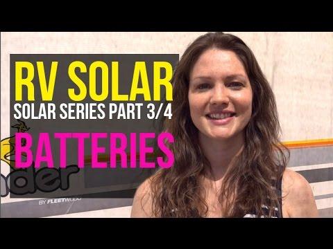 RV Solar Living Basics: Batteries & Lithium-Ion vs Lead Acid