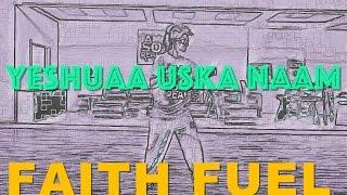 Yeshua Uska Naam (Dance mix)