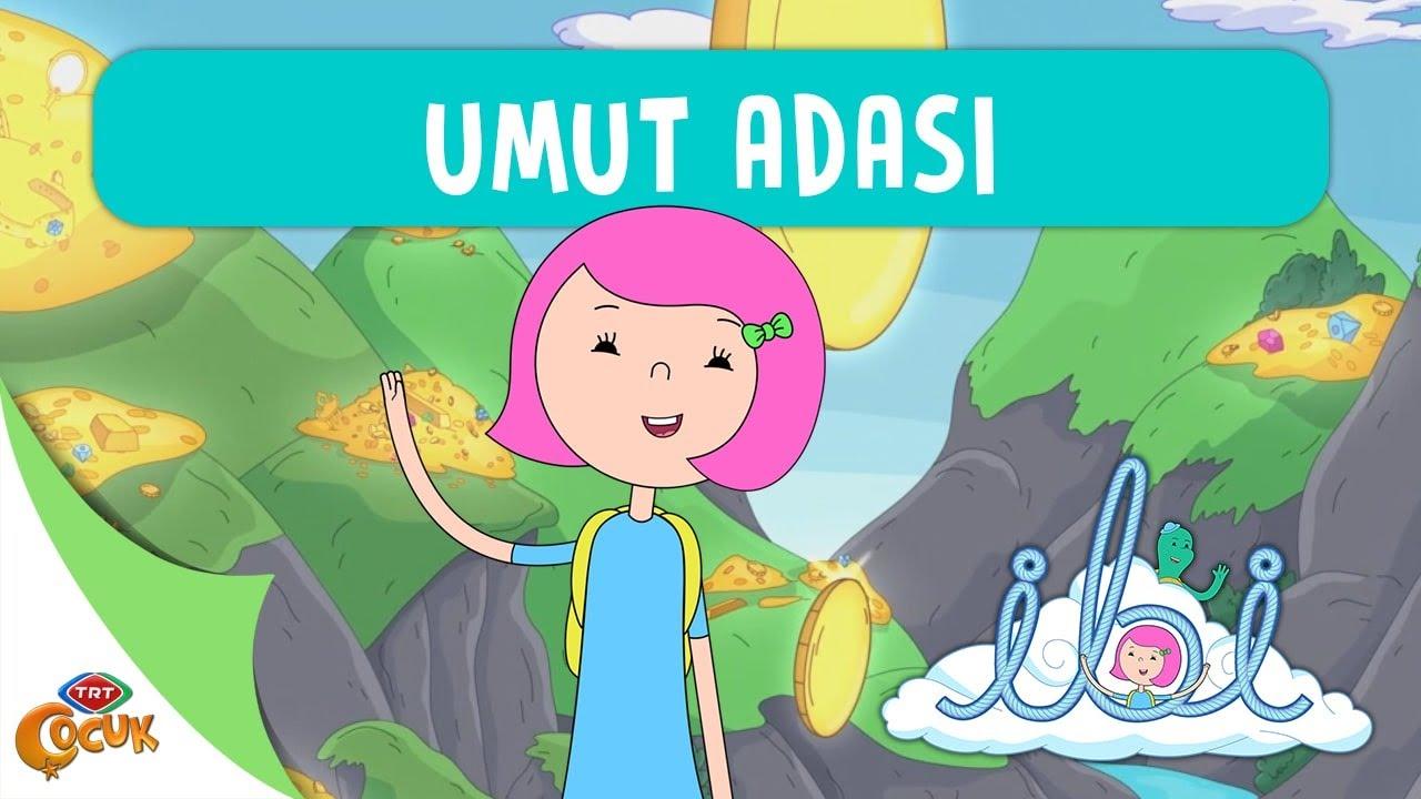 İBİ   UMUT ADASI   TRT ÇOCUK