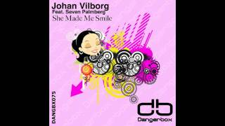 DANGBX075: Johan Vilborg Featuring Seven Palmberg - She Made Me Smile (Adastra Remix) [PREVIEW]