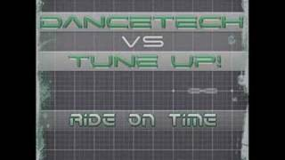 Dancetech vs Tune Up - Ride on time (Dan Winter Radio Edit)