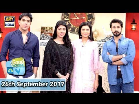 Good Morning Pakistan - 26th September 2017 Guest: Sonia Mishal & Gohar Mumtaz - ARY Digital Show