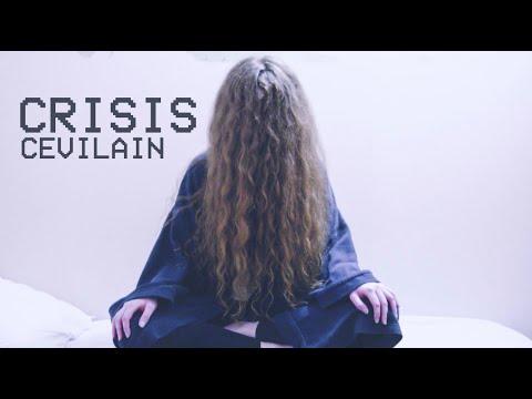 Смотреть клип Cevilain - Crisis