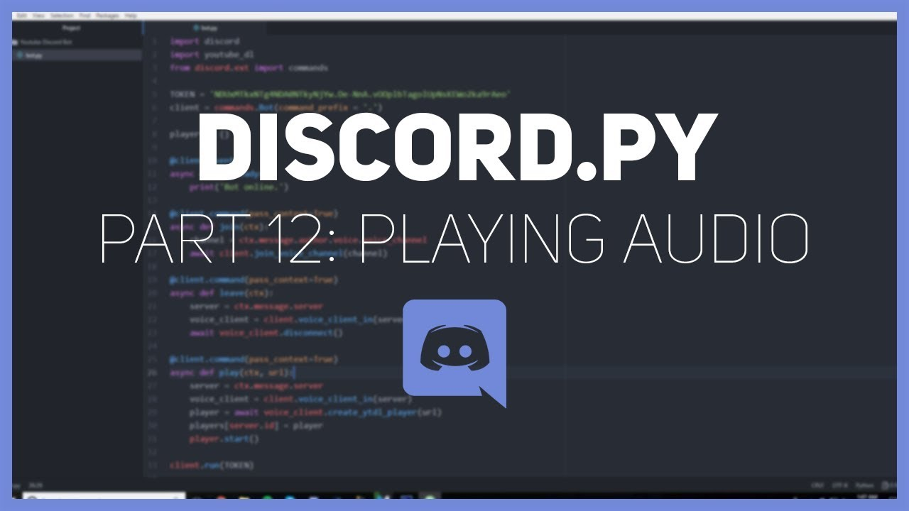 Discord py: Making a Discord bot (Part 12: Playing Audio)