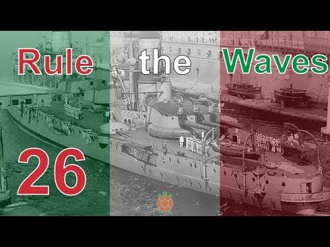 Rule the Waves | Let's Play Italy - 26 - The Big Gamble