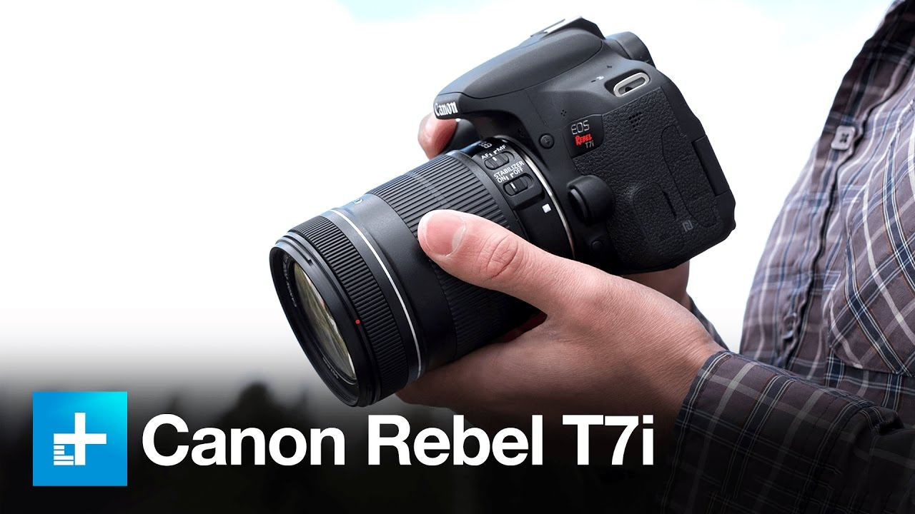 Canon Rebel T7i DSLR – Hands On Review