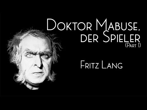 Doktor Mabuse, der Spieler (Part 1) (1922) | La Séance