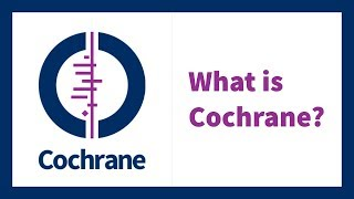 About Cochrane - 2 minutes