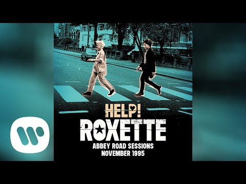 Roxette - Help! (Abbey Road Sessions November 1995) [Official Audio]